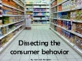Dissecting the consumer behaviour. Do you want to know the keys?