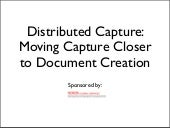 Distributed Capture Survey