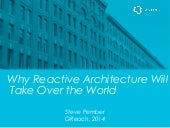 Why Reactive Architecture Will Take Over The World (and why we should be wary of NodeJS)