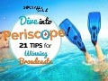 21 Periscope Tips for Winning Broadcasts