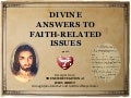 Divine answers to faith realted issues (from The New Revelation)