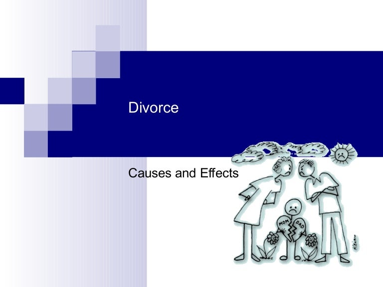 Divorce cause and effect essay