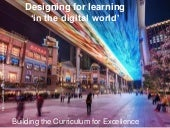 Designing for learning 'in the digital world'