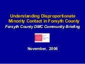 Disproportionate Minority Contact, ...
