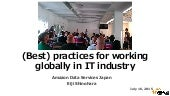 (Best) practices for working globally in IT industry - DMM.Study Night