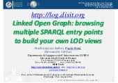 Linked Open Graph: browsing multiple SPARQL entry points to build your own LOD views