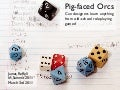 Pig-faced Orcs: What designers can learn from old-school role-playing games