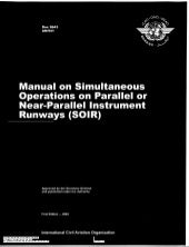 Doc 9643 manual on simultaneous ops...