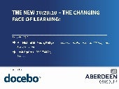 The New 70:20:10? The Changing Face of Learning - by Docebo and Aberdeen Group
