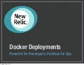 Docker Deployments: Powerful for Developers, Painless for Ops (DockerCon 2014)