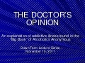 The Doctors Opinion on Alcoholism – Revisited (November 2011)