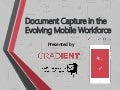 Document Capture in the Evolving Mobile Workforce