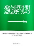 Does Ksa Preach Intolerence & Hatred In The Uk & The Us Salafi Manhaj