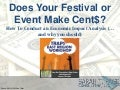 Does Your Festival or Event Make Cent$