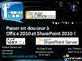 Passer en douceur à Office & SharePoint 2010