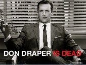 Don Draper Is Dead - Redux - LERN C...
