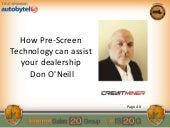 Don O'Neill: How Pre-Screen Technology Can Assist Your Dealership