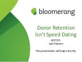 Donor Retention Isn't Speed Dating