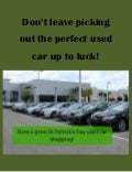 Don't leave picking out the perfect used car up to luck!