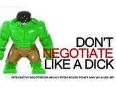 Don't Negotiate Like a Dick