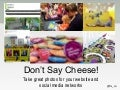 Don't Say Cheese! Take Great Photos for Your Website and Social Media Networks