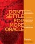 Don't Settle for More Oracle