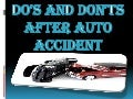 Do's and don'ts after auto accident
