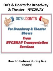 Do's & Don'ts for Broadway & Theater - NYC2WAY