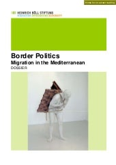 Dossier: Border Politics - Migratio...