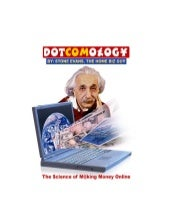 Dotcomology The Science Of Making M...