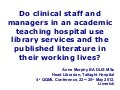 Do teaching hospital clinicians use the library in their working lives?
