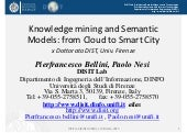 Knowledge mining and Semantic Models: from Cloud to Smart City