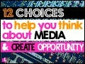 12 Choices To Help You Think About Media Like a Artist