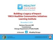 Pioneering Community Health Presentation, 9th Annual YMCA of the USA Healthier Communities Initiatives Learning Institute