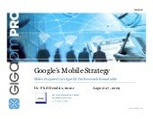 Google's Mobile Strategy, GigaOm Re...
