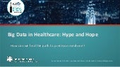 Big Data in Healthcare: Hype and Hope at NY eHealth Collaborative