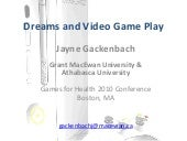 Dreams and video game play games fo...