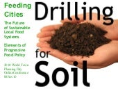 Drilling 4 Soil: The Case for Urban...