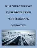 Drive with confidence in the winter storm with these safe driving tips!