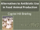 Alternatives to Antibiotic Use in F...