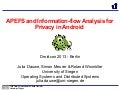 Droidcon2013 apefs and information flow-analysis for privacy-dauwe_uni_siegen