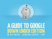 A Guide to Google: Down Under Edition