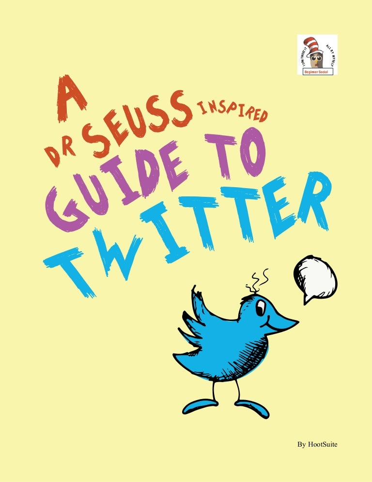 A Dr. Seuss-Inspired Guide to Twitter