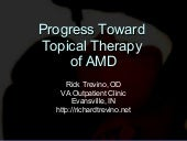 Progress Toward Topical Therapy of AMD