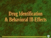 Drug identification and behavioral ...