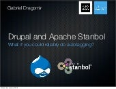 Drupal and Apache Stanbol. What if ...