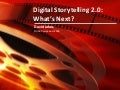 Digital Storytelling 2.0