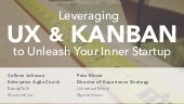 Leveraging UX & Kanban to Unleash Your Inner Startup