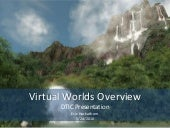 DTIC Virtual Worlds Overview