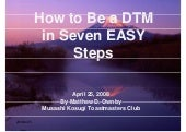 DTM In Seven Easy Steps